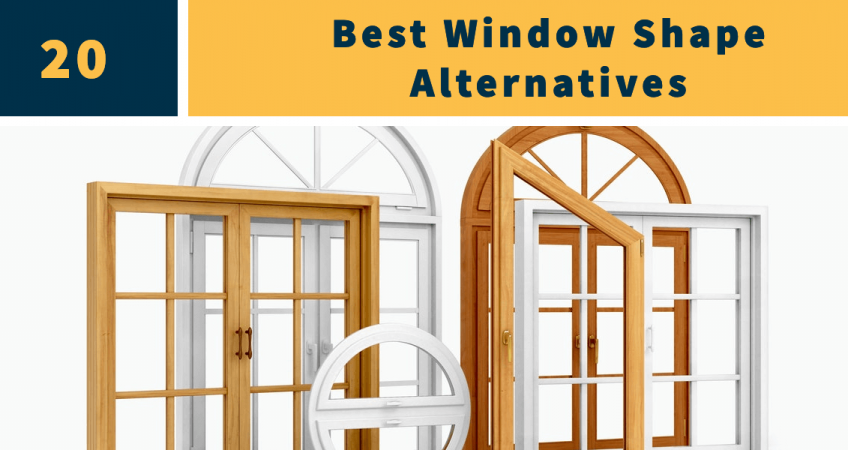 20 window shape alternatives
