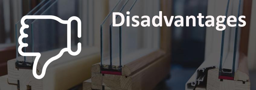 disadvantages double glazing
